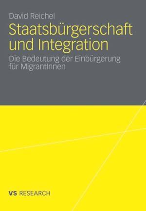Staatsburgerschaft und Integration af David Reichel