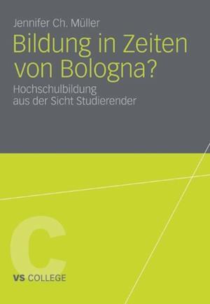 Bildung in Zeiten von Bologna? af Jennifer Ch. Muller