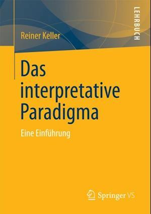 Das Interpretative Paradigma af Reiner Keller