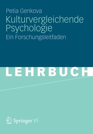 Kulturvergleichende Psychologie af Petia Genkova