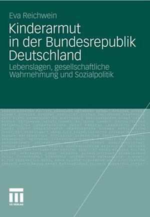 Kinderarmut in der Bundesrepublik Deutschland af Eva Reichwein