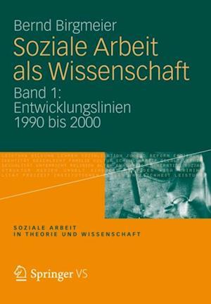 Soziale Arbeit als Wissenschaft af Bernd Birgmeier