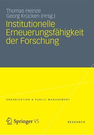 Institutionelle Erneuerungsfahigkeit der Forschung