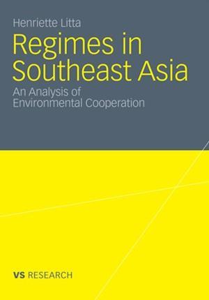 Regimes in Southeast Asia af Henriette Litta