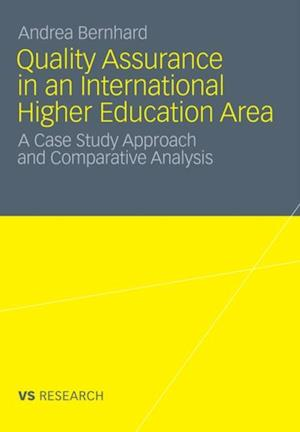 Quality Assurance in an International Higher Education Area af Andrea Bernhard