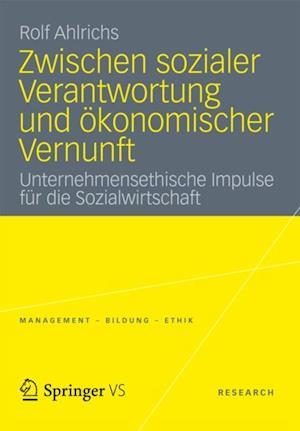 Zwischen sozialer Verantwortung und okonomischer Vernunft af Rolf Ahlrichs
