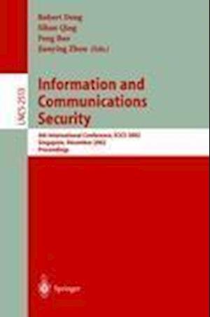 Information and Communication Security af Sihan Qing, Jianying Zhou, Feng Bao