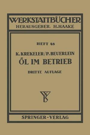 Ol Im Betrieb af P. Beuerlein, K. Krekeler