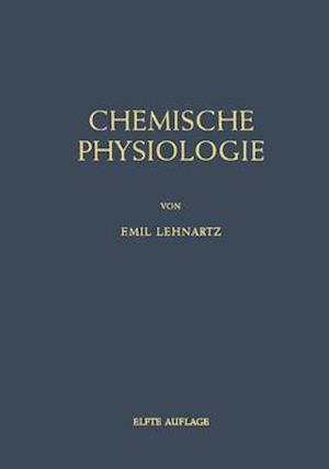 Einfa1/4hrung in Die Chemische Physiologie af Emil Lehnartz