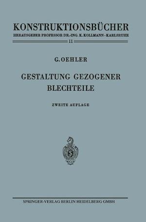 Gestaltung Gezogener Blechteile af Gerhard Oehler
