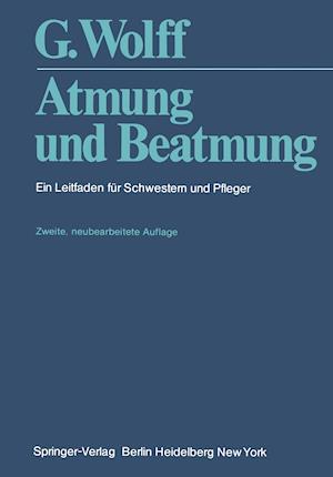 Atmung Und Beatmung af H. Balmer, G. Wolff