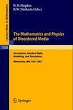 The Mathematics and Physics of Disordered Media af Hughes