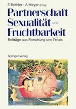 Partnerschaft, Sexualitat Und Fruchtbarkeit af Elmar Brahler