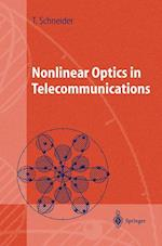 Nonlinear Optics in Telecommunications af Thomas Schneider