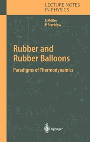 Rubber and Rubber Balloons af Ingo Muller, Peter Strehlow