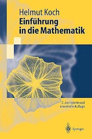 Einfuhrung in Die Mathematik af Helmut Koch