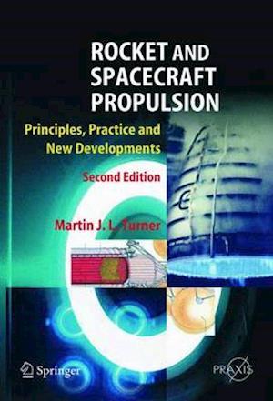 Bog, hardback Rocket and Spacecraft Propulsion af M.J.L. Turner