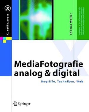 MediaFotografie - Analog Und Digital af Thomas Walter