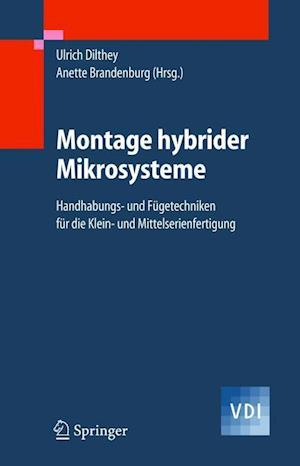 Montage Hybrider Mikrosysteme af Ulrich Dilthey
