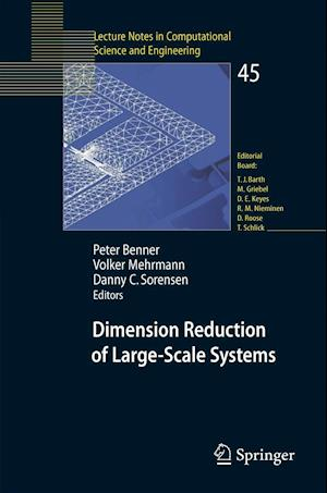 Dimension Reduction of Large-scale Systems af Danny C Sorensen, Peter Benner, Volker L Mehrmann