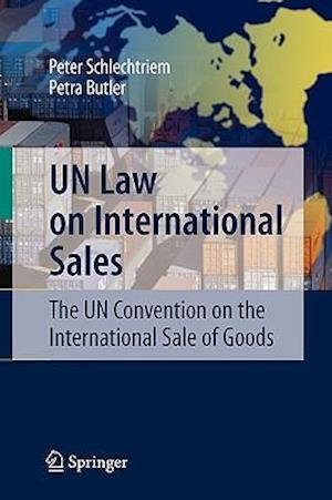UN Law on International Sales af Peter Schlechtriem