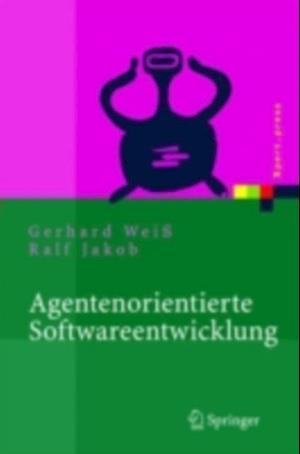Agentenorientierte Softwareentwicklung af Gerhard Wei
