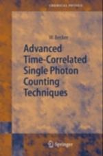 Advanced Time-Correlated Single Photon Counting Techniques af Wolfgang Becker