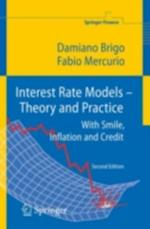 Interest Rate Models - Theory and Practice af Damiano Brigo