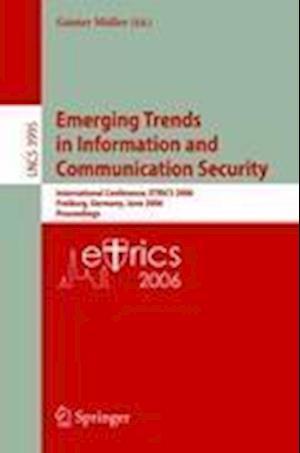 Emerging Trends in Information and Communication Security af Gunter Muller