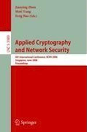 Applied Cryptography and Network Security af Feng Bao, Jianying Zhou, Moti Yung