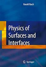 Physics of Surfaces and Interfaces af Harald Ibach