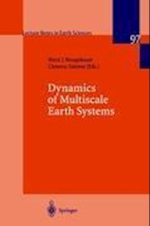 Dynamics of Multiscale Earth Systems af Clemens Simmer, Horst J Neugebauer