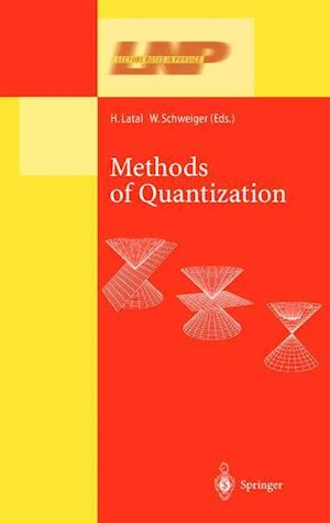 Methods of Quantization af Wolfgang Schweiger, Heimo Latal