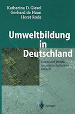 Umweltbildung in Deutschland af Gerhard de Haan, Katharina D. Giesel, Chris de Harris
