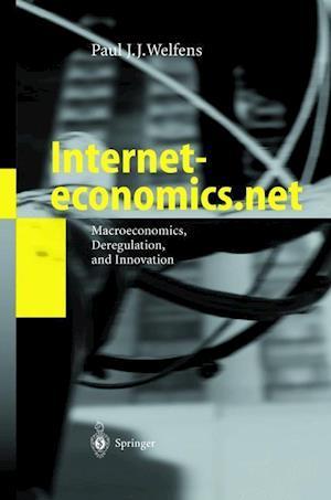 Interneteconomics.net af Paul J. J. Welfens