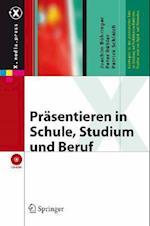 PR Sentieren in Schule, Studium Und Beruf (X.media.press)