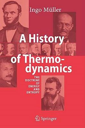 A History of Thermodynamics af Ingo Muller