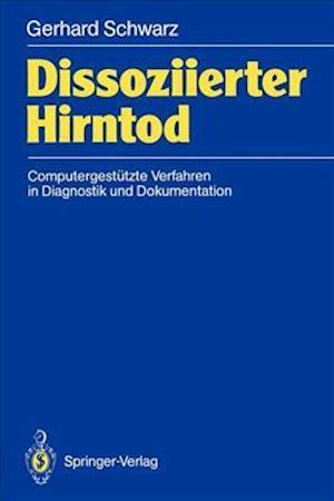 Dissoziierter Hirntod af Gerhard Schwarz