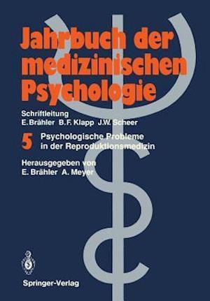 Psychologische Probleme in der Reproduktionsmedizin af Elmar Brahler