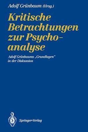 Kritische Betrachtungen zur Psychoanalyse af Adolf Grunbaum