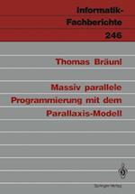 Massiv Parallele Programmierung mit dem Parallaxis-Modell af Thomas Braunl