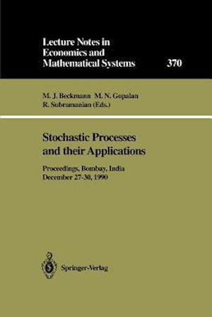 Stochastic Processes and Their Applications af Martin J. Beckmann
