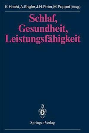 Schlaf, Gesundheit, Leistungsfahigkeit af Karl Hecht
