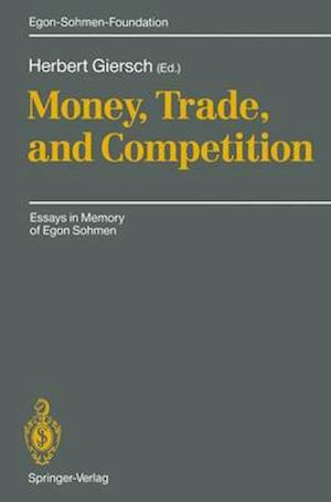 Money, Trade and Competition af Herbert Giersch