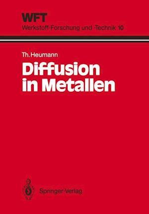 Diffusion in Metallen af Theodor Heumann, H. Mehrer