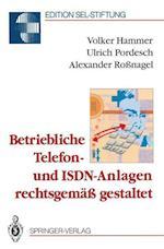 Betriebliche Telefon- Und ISDN-Anlagen Rechtsgemass Gestaltet af Volker Hammer