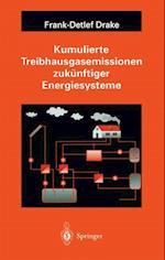 Kumulierte Treibhausgasemissionen Zukunftiger Energiesysteme af Drake