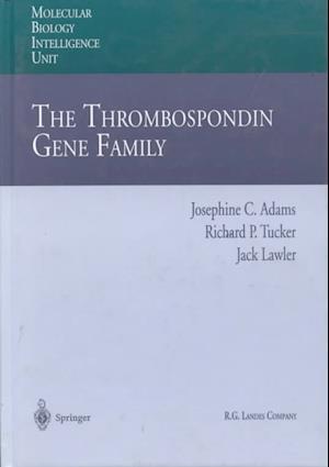 The Thrombospondin Gene Family af Jack Lawler, Richard P. Tucker, Josephine C. Adams