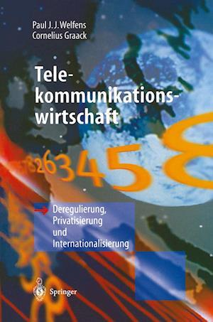 Telekommunikationswirtschaft af Paul J. J. Welfens