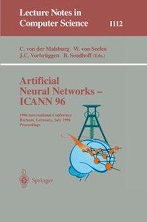Artificial Neural Networks, Icann 96 af Bernhard Sendhoff, Jan C Vorbrueggen, Werner von Seelen